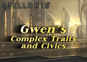 gwens-complex-traits-and-civics